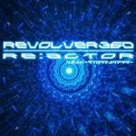 REVOLVER360 REACTOR