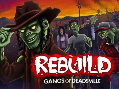 Rebuild 3 Gangs of Deadsville cheats