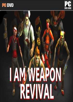 I Am Weapon Revival