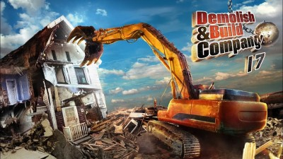 Demolish & Build Company 2017 cheats