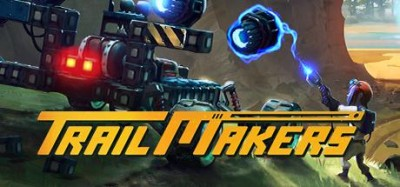 Trailmakers Trainer v0 4 0 10890 - PC Game Cheats