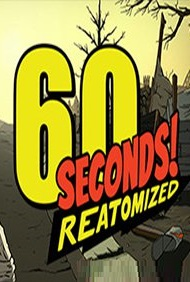 60 Seconds! Reatomized